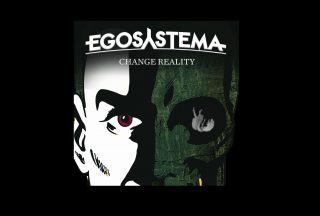 Egosystema Change Reality