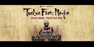 Twelve Foot Ninja, Uneven Structure, Omega at Traffic, Roma