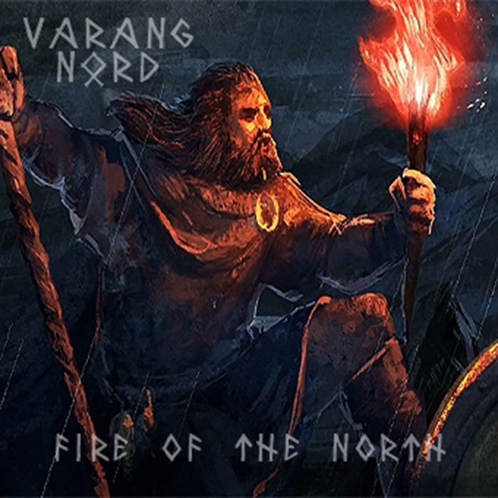 Varang Nord Fire Of The North