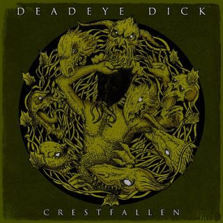 Crestfallen The second album of the Romanian metal band Deadeye Dick