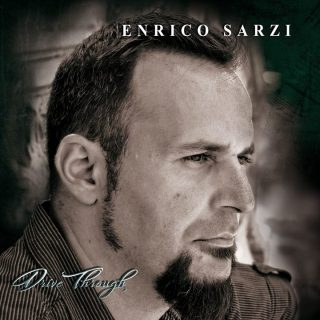 Enrico Sarzi rivelati i dettagli del solo album Drive Through