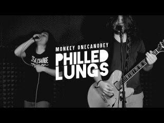 MONKEY ONECANOBEY Presentano PHILLED LUNGS Il primo video tratto dal loro album d'esordio MOCO