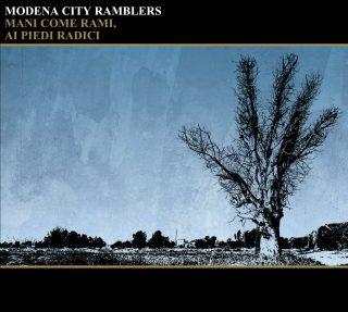 Modena City Ramblers Mani come rami, ai piedi radici Review Francesco952