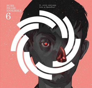 Pure Phase Ensemble 6 feat. Anton Newcombe Balwan