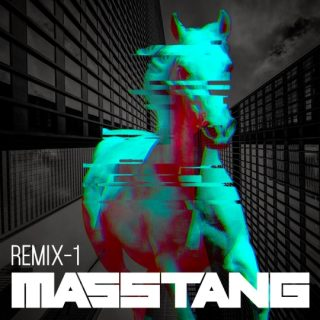 REMIX-1 il nuovo EP dei Masstang!