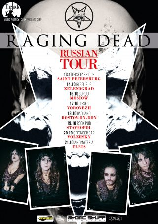 Raging Dead When The Night Falls Russian Tour Ottobre