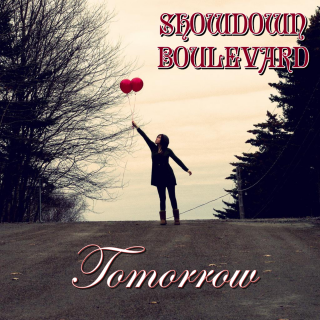 Tomorrow the first single from the upcoming album While Winter's Coming by SHOWDOWN BOULEVARD