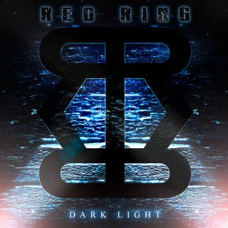 Dark Light il nuovo disco dei Red Ring!