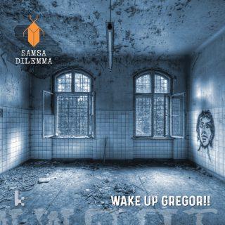 ESCE IL 1 DICEMBRE WAKE UP GREGOR!!, L'ESORDIO DEI SAMSA DILEMMA
