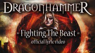 I DRAGONHAMMER presentano il lyric video di Fighting The Beast
