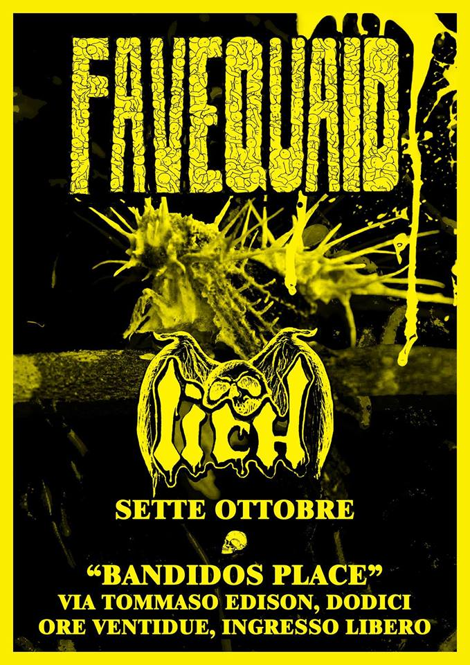 Lich & Favequaid: Live Bandidos Place Messina [07/10/17]