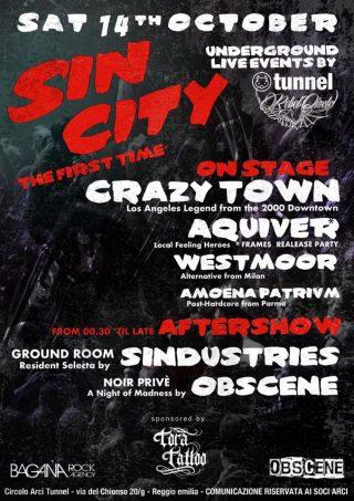 SIN CITY LIVE EVENTS Crazy Town, Aquiver, West Moor e Amoena Patrvm live a Reggio Emilia