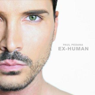 Paul Pedana – E' uscito il nuovo album Ex-Human