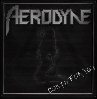 AERODYNE Comin' For You