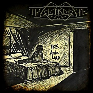 One Man Army TRALINEATE Releases Ike Antz Leap