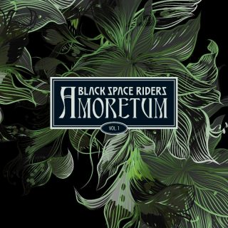 BLACK SPACE RIDERS Streaming Amoretum Vo1. 1 Album