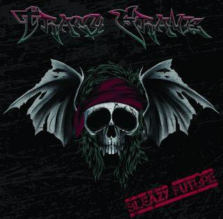 Svelate tracklist, data di pubblicazione e copertina del nuovo disco Sleazy Future dei Tracy Grave