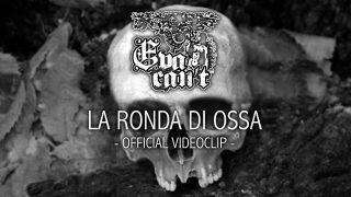 La Ronda Di Ossa è il nuovo videoclip degli EVA CAN'T