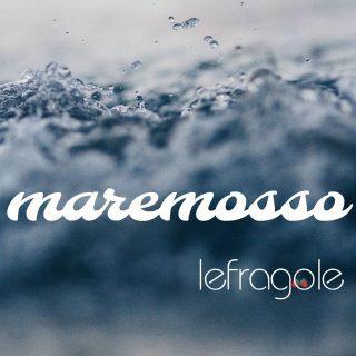 lefragole Maremosso
