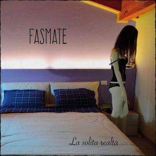 Fasmate - La Solita Realtà