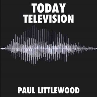 Paul Littlewood reveals Television from new double A-side single single