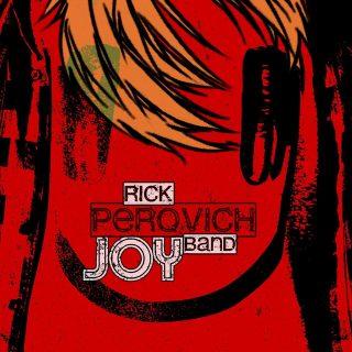 Rick Perovich Band Joy Esce Oggi 2 Marzo L'Album Di Debutto Della Band Triestina