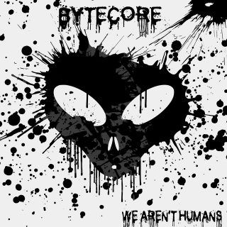 Rivelate cover, tracklist e release del nuovo disco We aren't human dei Bytecore