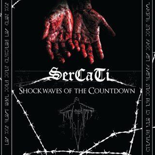 Escono oggi il nuovo singolo e video ufficiale Shockwaves of the Countdown dei Sercati