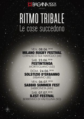 RITMO TRIBALE Le Cose Succedono - Il nuovo singolo e Prime date del tour estivo