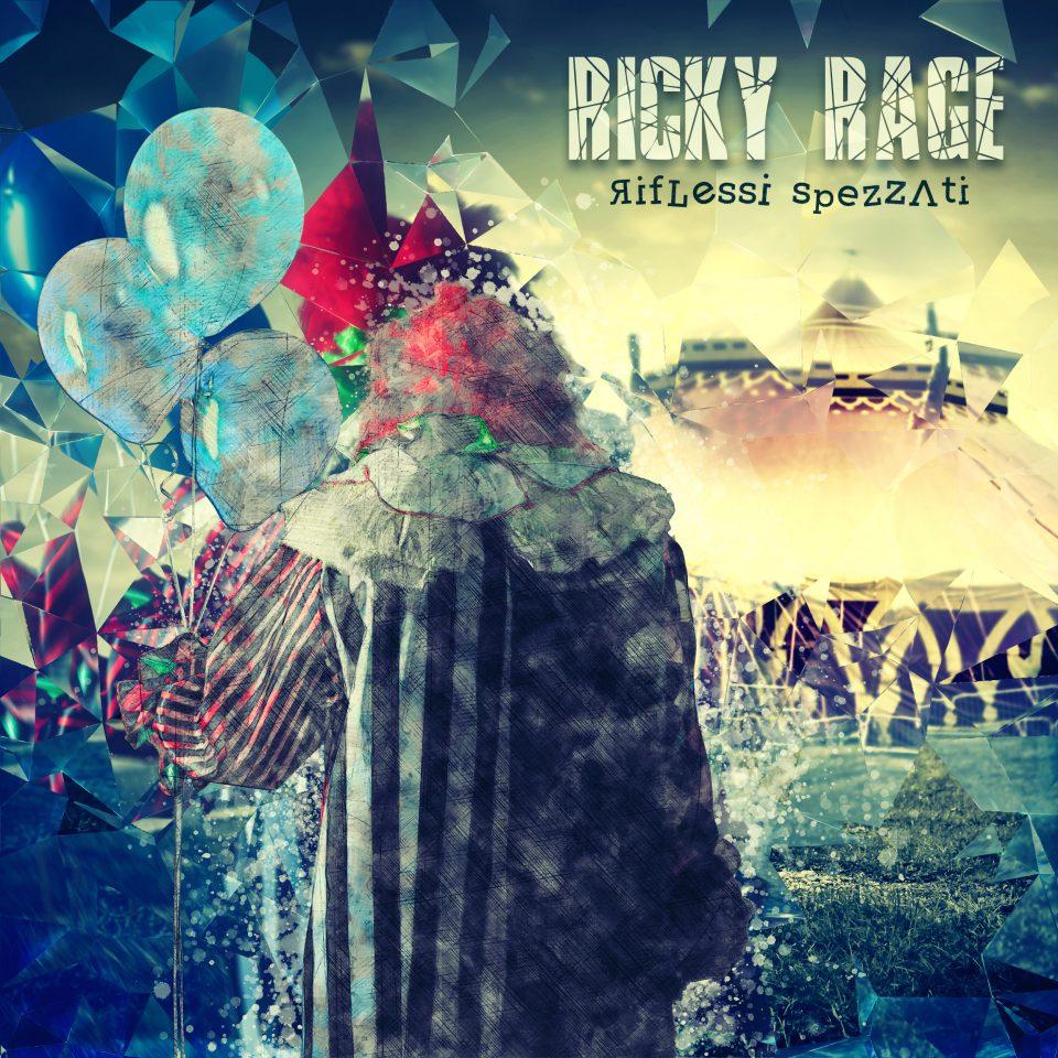 Riflessi Spezzati - Ricky Rage